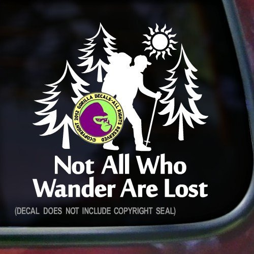 NOT ALL WHO WANDER ARE LOST Hiker Vinyl Decal Sticker 1 (Camper Hiking Boots compare prices)
