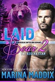 Laid Bear 2: The Kodiak Clan (A Werebear Shifter BBW Romance)