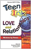 Teen Ink: Love and Relation (Teen Ink Series) (1558749691) by Meyer, Stephanie H.