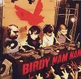 echange, troc Birdy Nam Nam & Crazy B. & Dj Pone & Little Mike & Need, Mike Boo - Birdy Nam Nam