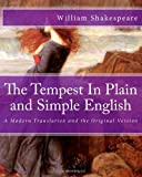 William Shakespeare The Tempest In Plain and Simple English: A Modern Translation and the Original Version