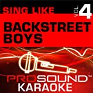 Sing Like Backstreet Boys v.4 (Karaoke Performance Tracks)