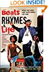 Beats Rhymes & Life: What We Love and...