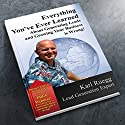 Everything You've Ever Learned about Generating Leads and Growing Your Business Is Wrong! (       UNABRIDGED) by Karl Ruegg Narrated by Mike Weber