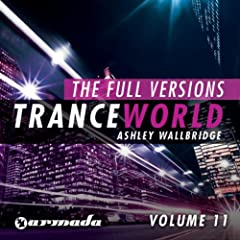 Trance World, Vol. 11 - The Full Versions