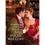 Snowbound with the Notorious Rake ~ Sarah Mallory