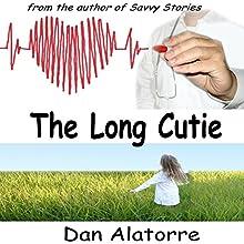 The Long Cutie: Savvy Stories, Book 3 (       UNABRIDGED) by Dan Alatorre Narrated by Jake Marek