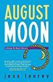 August Moon (Murder-by-Month Mysteries, No. 4): A Murder-by-month Mystery (The Murder-By-Month Mysteries)