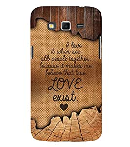 Love Exist Quote 3D Hard Polycarbonate Designer Back Case Cover for Samsung Galaxy Grand i9080 :: Samsung Galaxy Grand i9082