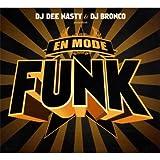 echange, troc Compilation, DJ Bronco - En Mode Funk