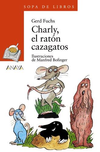 charly-el-raton-cazagatos-literatura-infantil-6-11-anos-sopa-de-libros