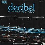 El Poeta Del Ruido by Decibel (2014-06-10)
