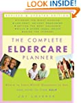The Complete Eldercare Planner, Revis...