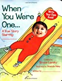 When You Were One: A True Story Starring You (0671318624) by Bruce Lansky