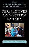 Perspectives on Western Sahara: Myths, Nationalisms, and Geopolitics