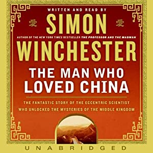The Man Who Loved China Audiobook