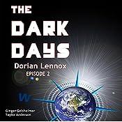 The Dark Days: Dorian Lennox, Episode 2 | Ginger Gelsheimer, Taylor Anderson