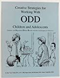 img - for Creative Strategies for Working with ODD Children and Adolescents (Students with Oppositional Defiant Disorder and Other Hostile/Aggressive Behaviors) book / textbook / text book