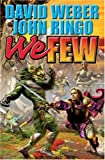 We Few (March Upcountry) (074349881X) by Weber, David