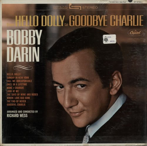 Bobby Darin - From Hello Dolly to Goodbye Charlie - Zortam Music