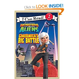 Monsters vs. Aliens: Ginormica's Big Battle (I Can Read Book 2) Gail Herman, Artful Doodlers (uk) and Charles Grosvenor