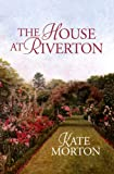 The House at Riverton (Center Point Platinum Romance (Large Print))
