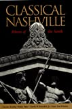 Christine M. Kreyling Classical Nashville: Athens of the South