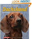 Training Your Dachshund (Training Your Dog Series)