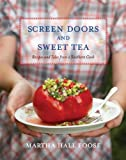 Screen Doors and Sweet Tea: Recipes and Tales from a Southern Cook