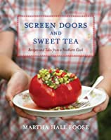 Cover of &quot;Screen Doors and Sweet Tea: Rec...