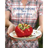 Screen Doors and Sweet Tea: Recipes and Tales from a Southern Cook ~ Martha Hall Foose