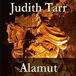 Alamut | Judith Tarr