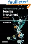 The International Law on Foreign Inve...