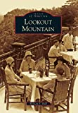 Lookout Mountain (Images of America)