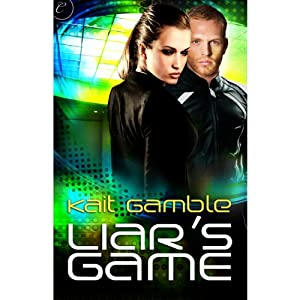 Liar's Game | [Kait Gamble]