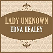 Lady Unknown | [Edna Healey]