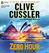 Zero Hour: A Novel from the NUMA Files, Book 11 | Clive Cussler, Graham Brown