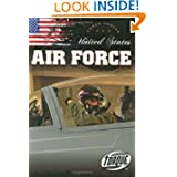 United States Air Force (Torque Books: Armed Forces) (Torque: Armed Forces)
