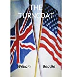 img - for [ THE TURNCOAT ] By Beadle, William Anthony ( Author) 2013 [ Paperback ] book / textbook / text book