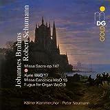 echange, troc  - Schumann: Missa Sacra; Brahms: Kyrie; Missa Canonica; Fugue for Organ
