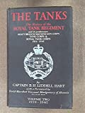 The Tanks: The History of the Royal Tank Regiment and Its Predecessors, 1914-1945 (0892010797) by B.H. Liddell Hart