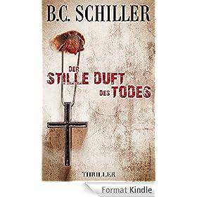Der stille Duft des Todes - Thriller (German Edition)