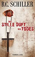 Der stille Duft des Todes - Thriller (German Edition)