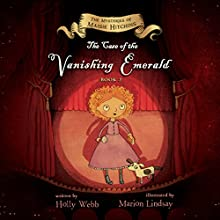 The Case of the Vanishing Emerald: The Mysteries of Maisie Hitchins, Book 2 Audiobook by Holly Webb Narrated by Anna Bentinck