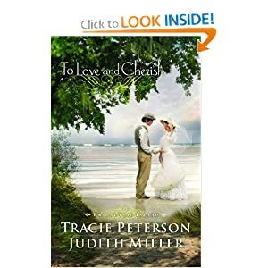 To Love and Cherish (Bridal Veil Island) Tracie Peterson and Judith A. Miller