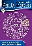echange, troc L'univers des Arts Divinatoires N°8: Avenir et Nombres de Chance