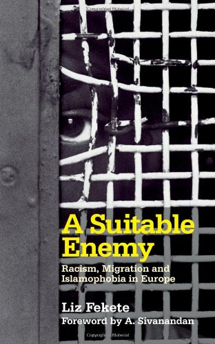A Suitable Enemy: Racism, Migration and Islamophobia in...
