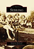 img - for Sebring (Images of America: Florida) book / textbook / text book