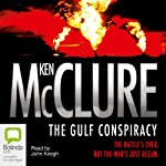 The Gulf Conspiracy | Ken McClure