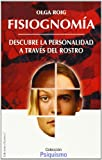 img - for Fisiognomia/ Physiognomy: Como Descubrir La Personalidad Mediante el Estudio del Rostro / How to discover my means of personality the facial study (Psiquismo / Psychism) (Spanish Edition) book / textbook / text book